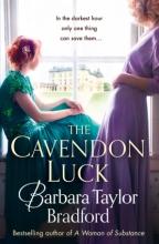 Barbara Taylor Bradford The Cavendon Luck
