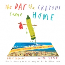 Drew Daywalt,   Oliver Jeffers The Day The Crayons Came Home