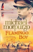 Morpurgo, Michael Flamingo Boy