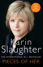 Slaughter, Karin Pieces of Her