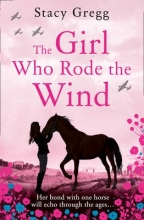 Gregg, Stacy The Girl Who Rode the Wind