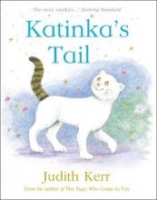 Kerr, Judith Katinka`s Tail