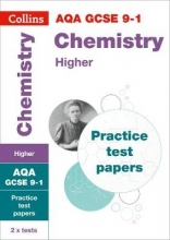 Collins GCSE GCSE Chemistry Higher AQA Practice Test Papers