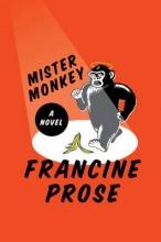 Prose, Francine Mister Monkey
