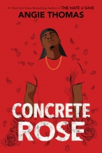 Angie Thomas, Concrete Rose