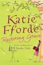 Fforde, Katie Restoring Grace
