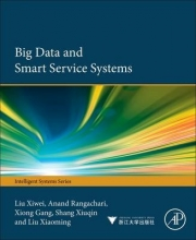 Liu, Xiwei Big Data and Smart Service Systems