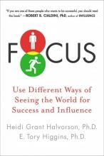 Heidi Grant Halvorson,   E. Tory Higgins Focus