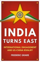 Grare, Fre´de´ric India Turns East