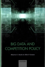 Stucke, Maurice,   Grunes, Allen P. Big Data and Competition Policy