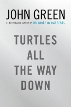 Green, John Green*Turtles All the Way Down