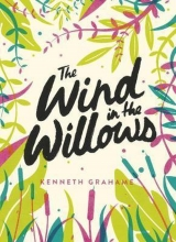 Kenneth Grahame, The Wind in the Willows