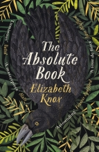 Elizabeth Knox , The Absolute Book