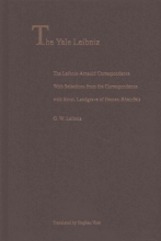 Leibniz, Gottfried Wilhe The Leibniz-Arnauld Correspondence