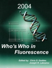 Geddes, Chris D. Who`s Who in Fluorescence 2004
