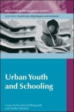 Louise Archer,   Heather Mendick,   Sumi Hollingworth Urban Youth and Schooling