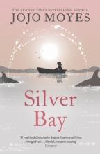 Moyes, Jojo Silver Bay