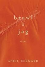 Bernard, April Brawl & Jag