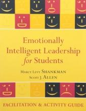 Marcy L. Shankman,   Scott J. Allen Emotionally Intelligent Leadership for Students