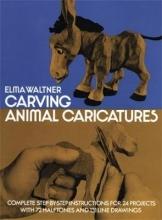 Waltner, Elma Carving Animal Caricatures