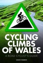 Warren, Simon Cycling Climbs of Wales
