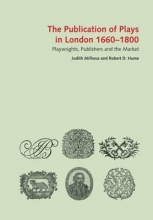 Milhous, Judith,   Hume, Robert D. The Publication of Plays in London 1660-1800