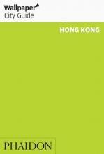 , Wallpaper City Guide Hong Kong
