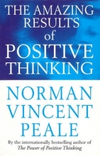 Dr. Norman Vincent Peale The Amazing Results Of Positive Thinking