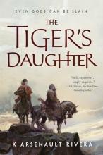 K.,Arsenault Rivera Tiger`s Daughter