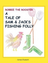 Robbie the Rooster`s Tale