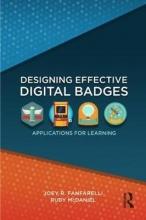 Joey R. Fanfarelli,   Rudy McDaniel Designing Effective Digital Badges