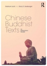 Graham Lock,   Gary S. Linebarger Chinese Buddhist Texts