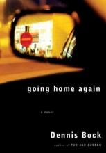 Bock, Dennis Going Home Again