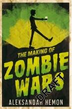 Hemon, Aleksandar Making of Zombie Wars