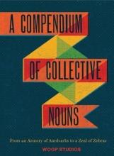 Woop Studios Compendium of Collective Nouns