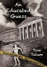 Tatum, Tom An Educated Guess