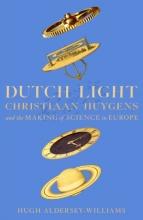 Hugh Aldersey-Williams , Dutch Light
