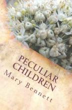 Bennett, Mary Peculiar Children