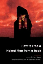 How to Free a Naked Man from a Rock