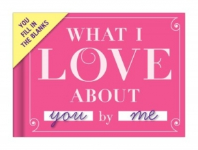 Knock Knock What I Love about You - Fill in the Love Journal