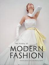 Cole, Daniel James The History of Modern Fashion