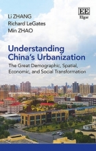 Zhang, Li,   LeGates, Richard,   Zhao, Min Understanding China`s Urbanization