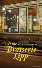 Michael Edwards At the Brasserie Lipp