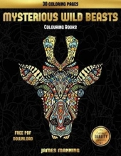 James Manning Colouring Books (Mysterious Wild Beasts)