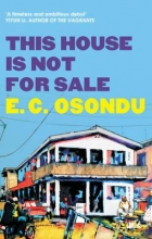 Osondu, E.C. This House is Not for Sale