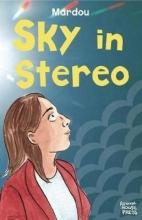 Mardou, Sacha Sky in Stereo