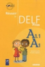 Réussir le DELF - DELF Prim`. Übungsbuch