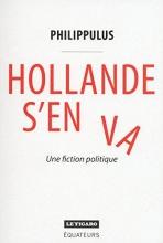 Philippulus Hollande s`en va