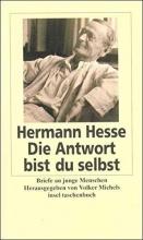 Hesse, Hermann Die Antwort bist du selbst