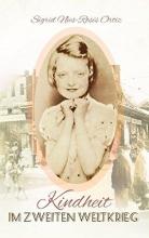 Nies-Rosés Ortiz, Sigrid Kindheit im Zweiten Weltkrieg
